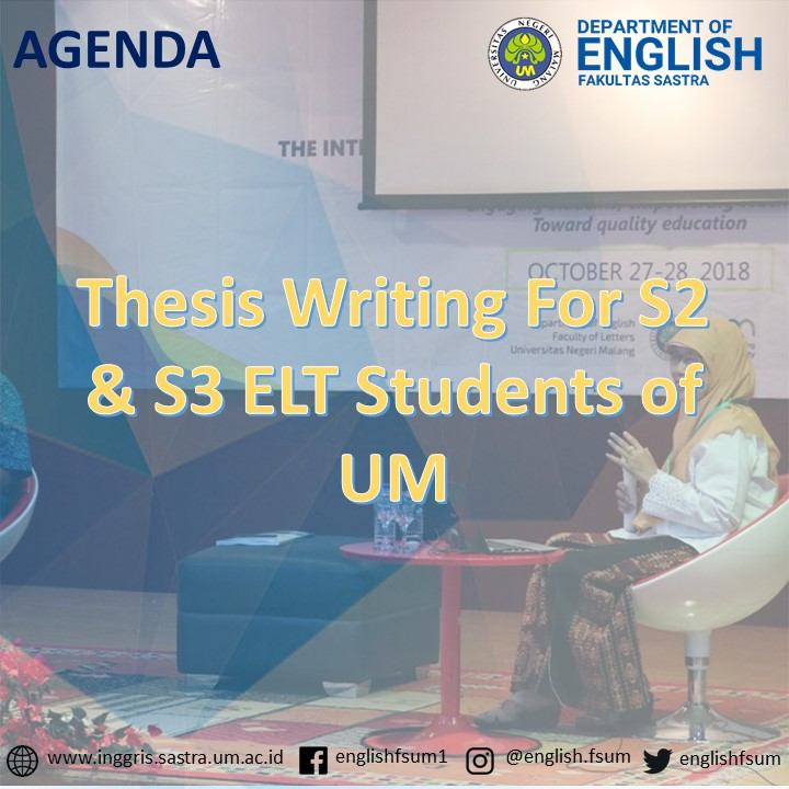 Thesis Writing For S2 & S3 ELT Students of UM